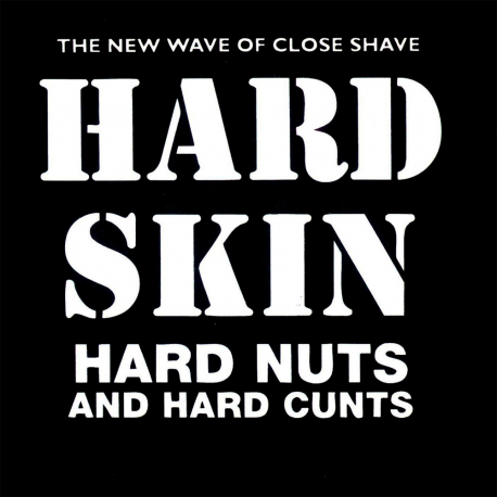 Hard Nuts And Hard Cunts LP