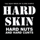 Hard Nuts And Hard Cunts CD